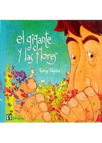 Papel Gigante Y Las Flores, El