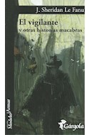 Papel VIGILANTE Y OTRAS HISTORIAS MACABRAS (COLECCION MODELO PARA ARMAR) (RUSTICA)