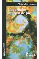 Papel ARBOLES MUEREN DE PIE (COLECCION MODELO PARA ARMAR 72)