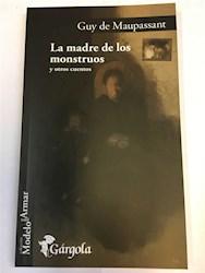 Libro La Madre De Los Monstruos