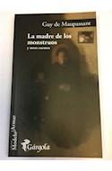 Papel MADRE DE LOS MONSTRUOS Y OTROS CUENTOS (COLECCION MODELO PARA ARMAR 78) (BOLSILLO)