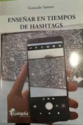 Libro Ense/Ar En Tiempos De Hashtags.