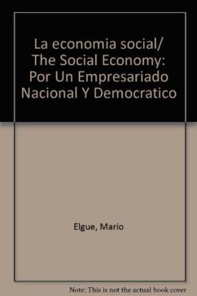 Papel Economia Social, La. Por Un Empresariado Nacional Y Democrat
