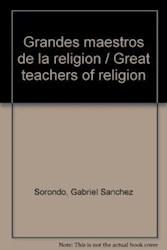 Libro Grandes Maestros De La Religion