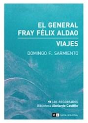 Libro El General Fray Felix Aldao / Viajes