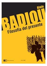 Papel Badiou, Filosofía Del Presente