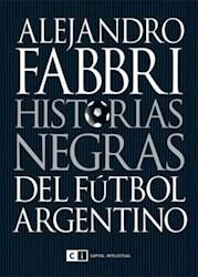 Papel Nuevas Historias Negras Del Futbol Argentino