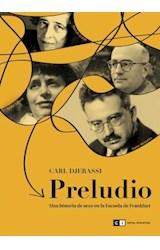 Papel PRELUDIO UNA HISTORIA DE SEXO EN LA ESCUELA DE FRANKFURT