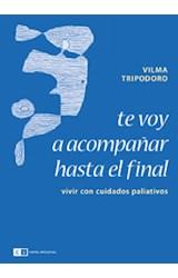 Papel TE VOY A ACOMPAÑAR HASTA EL FINAL