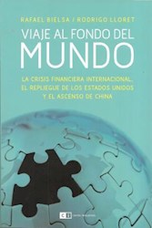 Libro Viaje Al Fondo Del Mundo : La Crisis Financiera Internacional