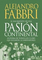 Libro El Nacimiento De Una Pasion Continental