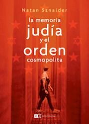 Libro La Memoria Judia Y El Orden Cosmopolita