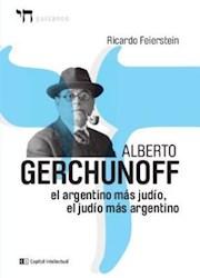 Libro Alberto Gerchunoff  El Argentino Mas Judio