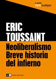 Papel Neoliberalismo: Breve Historia Del Infierno