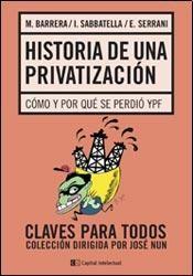 Libro Historia De Una Privatizacion