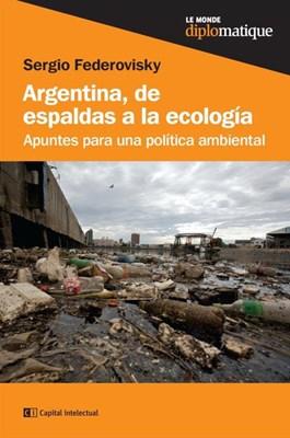 Papel Argentina, De Espaldas A La Ecologia