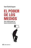 Papel PODER DE LOS MEDIOS SEIS INTELECTUALES EN BUSCA DE DEFINICIONES