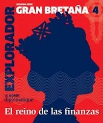 Libro 4. El Explorador Gran Bretaña  Segunda Serie El Reino De Las Finanzas