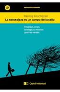 Papel NATURALEZA ES UN CAMPO DE BATALLA FINANZAS CRISIS ECOLOGICA Y NUEVAS GUERRAS VERDES