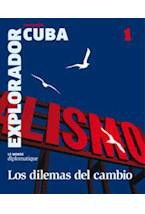 Papel EXPLORADOR N§ 16 CUBA (LOS DILEMAS DEL CAMBIO)