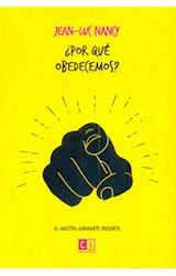 Papel POR QUE OBEDECEMOS (COLECCION EL MAESTRO IGNORANTE) (BOLSILLO) (RUSTICA)