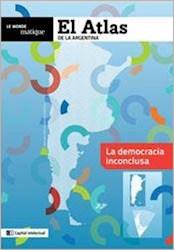 Papel Atlas De La Argentina, El - La Democracia Inconclusa