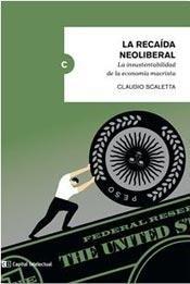 Papel La Recaída Neoliberal