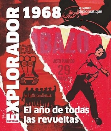 Papel Explorador 1968: El Año De Todas Las Revueltas