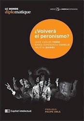 Libro Volvera El Peronismo ?