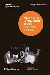 Libro Que Fue De La Movilidad Social ?