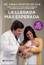 Libro La Llegada Mas Esperada .Guia Pediatrica