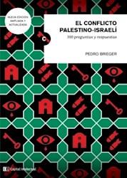 Libro El Conflicto Palestino Israeli . Nva Ed Ampliada