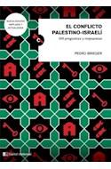 Papel CONFLICTO PALESTINO ISRAELI 100 PREGUNTAS Y RESPUESTAS (COLECCION CLAVES DEL SIGLO XXI)