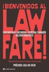 Libro Bienvenidos Al Lawfare .Manual De Pasos Para Demoler El Derecho Penal