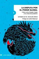 Libro La Disputa Por El Poder Global
