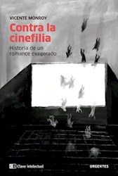 Libro Contra La Cinefilia