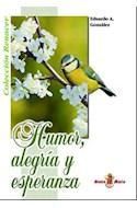 Papel HUMOR ALEGRIA Y ESPERANZA (COLECCION RENACER)