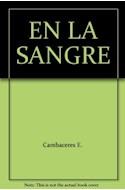 Papel EN LA SANGRE (EDICIONES CLASICAS) (RUSTICA)