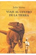 Papel VIAJE AL CENTRO DE LA TIERRA (BIBLIOTECA CLASICOS DE AVENTURA)