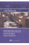 Papel NOCHES BLANCAS - NIETOCHKA NEZVANOVA (SERIE MAYOR)