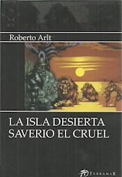 Libro La Isla Desierta /Saverio El Cruel