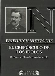 Libro El Crepusculo De Los Idolos