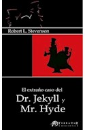 Papel EXTRAÑO CASO DEL DR JEKYLL Y MR HYDE (COLECCION EDICIONES CLASICAS) (RUSTICA)