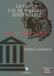 Libro La Banca Y El Desarrollo Sustentable