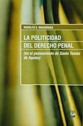Libro La Politicidad Del Derecho Penal