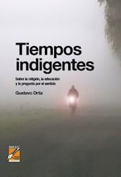 Libro Tiempos Indigentes