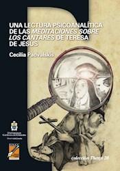 Libro Una Lectura Psicoanalitica De Las Meditaciones Sobre Los Cantares De Teresa