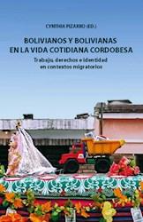 Libro Bolivianos Y Bolivianas En La Vida Cotidiana Cordobesa