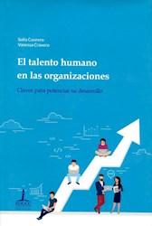 Libro Talento Humano En Las Organizaciones . Claves Para Potenciar Su Desarrollo