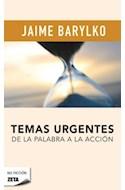 Papel TEMAS URGENTES DE LA PALABRA A LA ACCION (NO FICCION)